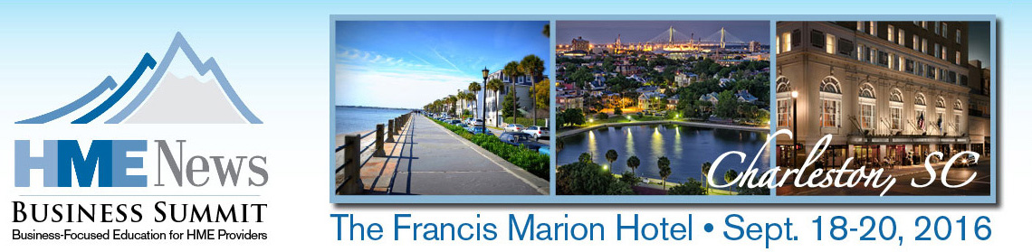 HME News Business Summit | The Francis Marion Hotel - Sept. 18-20, 2016