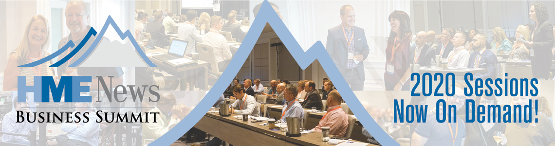 HME News Business Summit | 2020 Sessions Now On Demand!